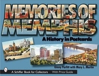 Memories of Memphis: A History in Postcards (Schiffer Book for Collectors) артикул 945a.