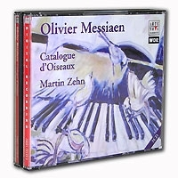 Olivier Messiaen Catalogue D'Oiseaux Martin Zehn (3 CD) артикул 1191b.
